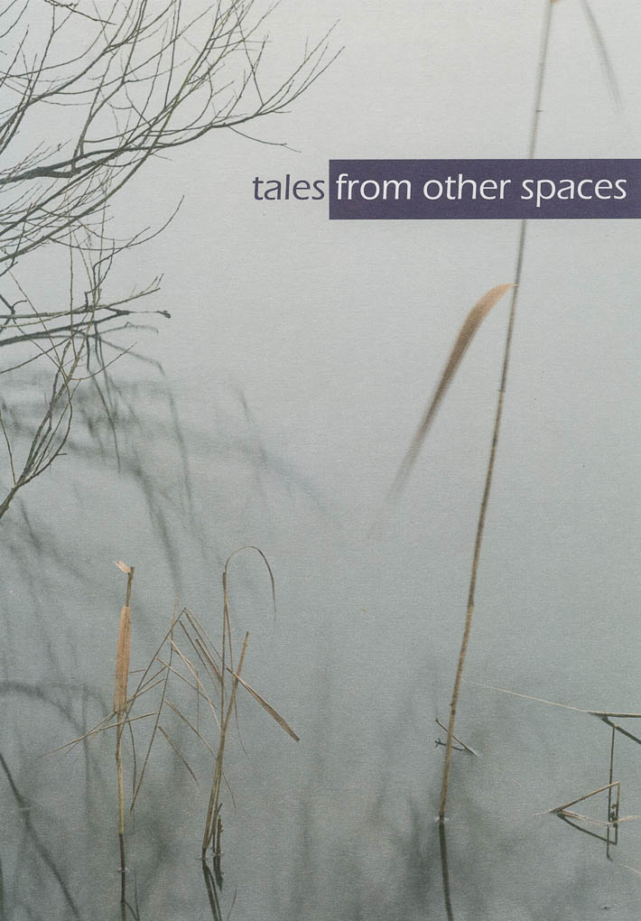 tales from other spaces
